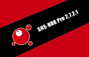 SNS-HDR Pro 2.7.2.1 Torrent