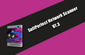 SoftPerfect Network Scanner 7.3