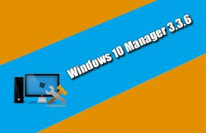 Windows 10 Manager 3.3.6 Torrent