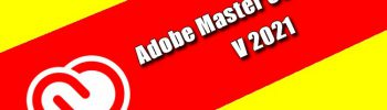 Adobe Master Collection 2021 Torrent