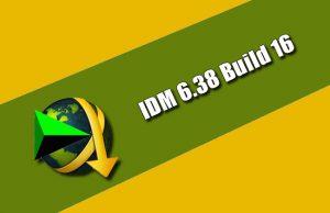 IDM 6.38 Build 16 Torrent