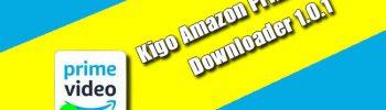 Kigo Amazon Prime Video Downloader 1.0.1
