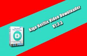 Kigo Netflix Video Downloader 1.3.3