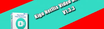 Kigo Netflix Video Downloader 1.3.3