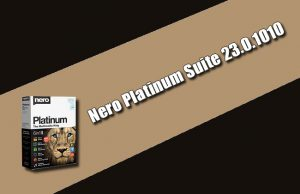 Nero Platinum Suite 23.0.1010 Torrent
