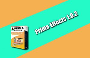 Prima Effects 1.0.2 Torrent