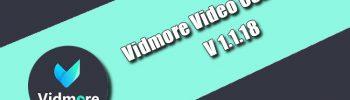 Vidmore Video Converter 1.1.18