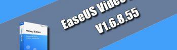 EaseUS Video Editor 1.6.8.55
