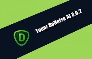 Topaz DeNoise AI 3.0.2