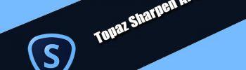 Topaz Sharpen AI 3.0.0