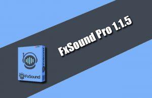 FxSound Pro 1.1.5