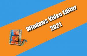 Windows Video Editor 2021