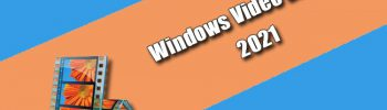 Windows Video Editor 2021 Torrent