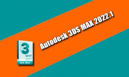 Autodesk 3DS MAX 2022.1