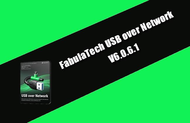 FabulaTech USB over Network 6.0.6.1