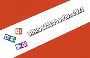 Office LTSC Pro Plus 2021 Torrent