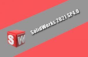 SolidWorks 2021 SP4.0