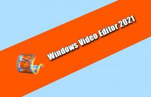 Windows Video Editor 2021 v9.2.0.2 Torrent