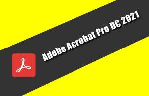 Adobe Acrobat Pro DC 2021 Torrent